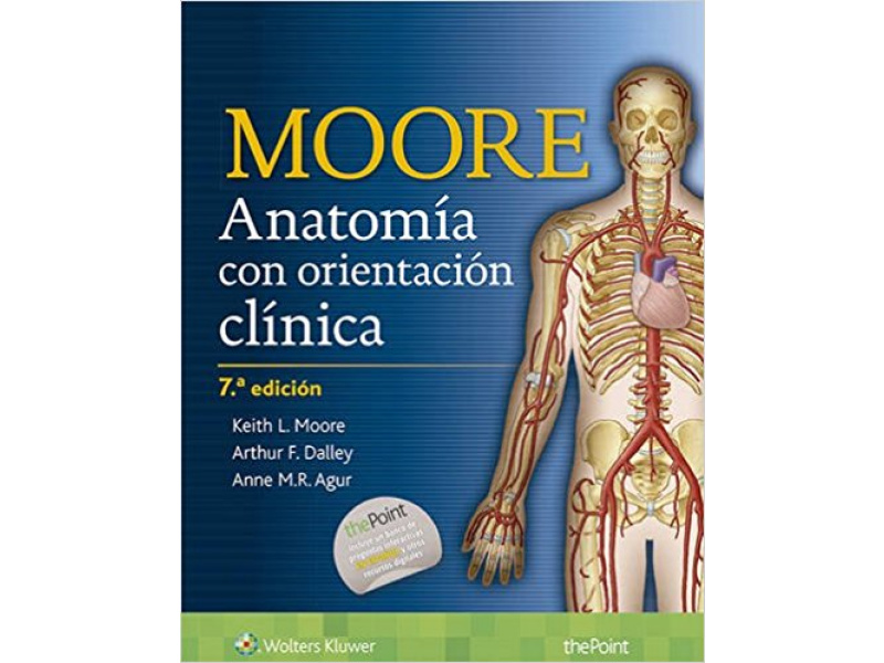 Anatomía con orientación clínica: 6000367 Tienda Virtual Universidad CES
